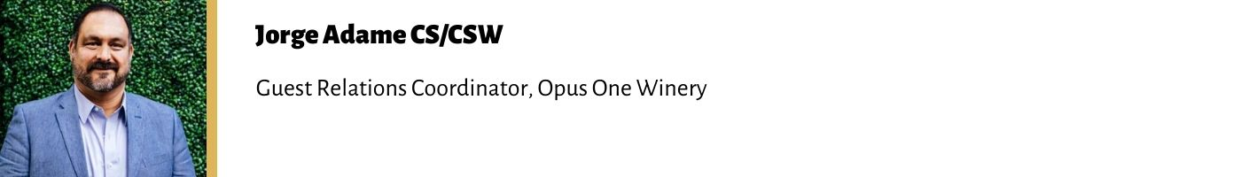 Jorge Adame CSCSW Guest Relations Coordinator Opus One Winery